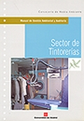 Manual de gestión ambiental y auditoría. Sector de tintorerías.