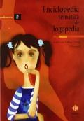 Enciclopedia temática de logopedia (2 volúmenes)