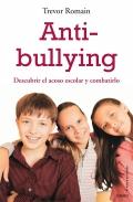 Anti-bullying. Descubrir el acoso escolar y combatirlo.