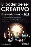 El poder de ser creativo. EL sorprendente método 8+1