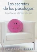 Los secretos de los psicólogos. Lo que hay que saber para estar bien.