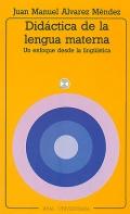 Didáctica de la lengua materna. Un enfoque desde la lingüística.