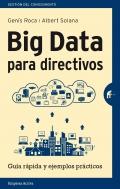 Big data para directivos. Guía rápida y ejemplos prácticos