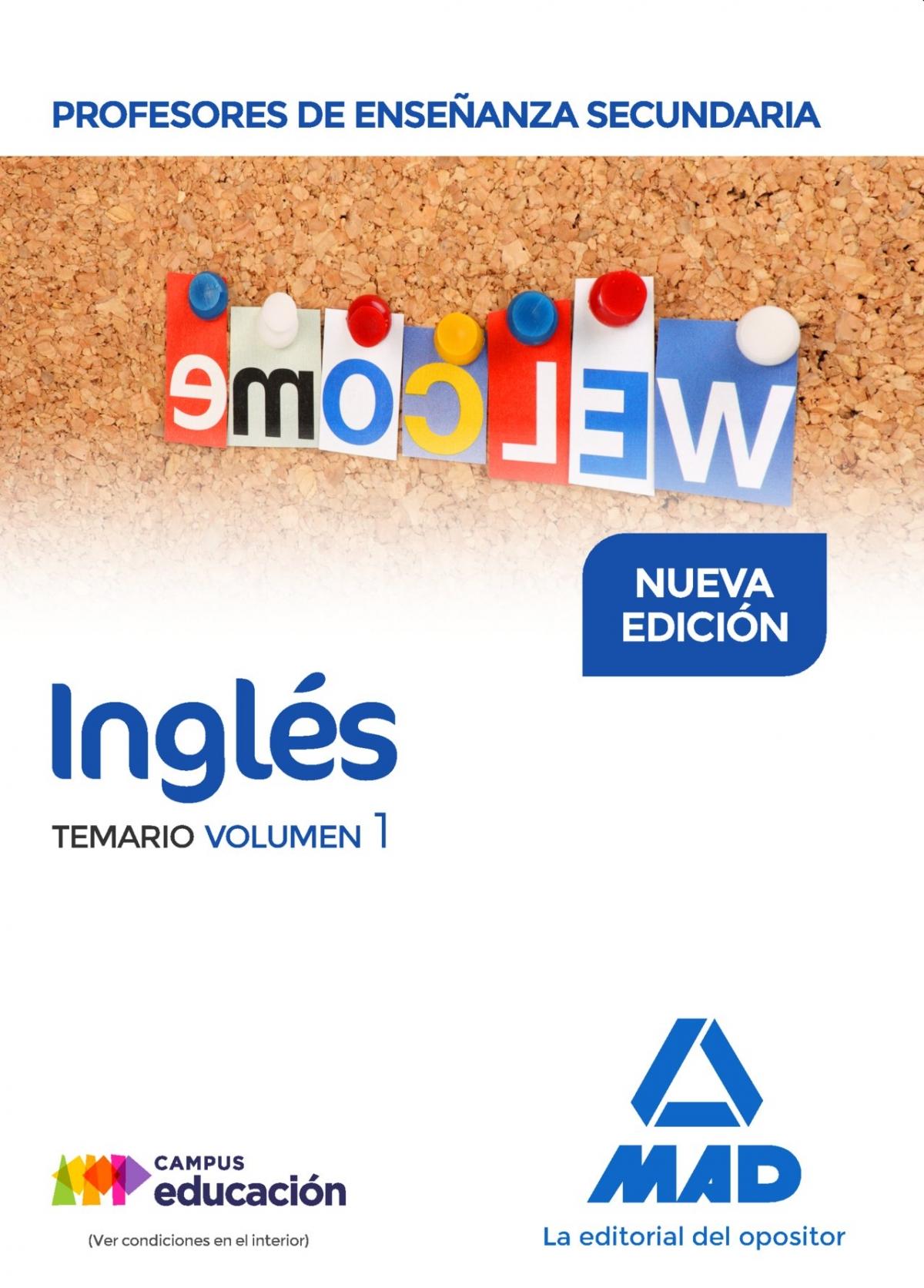 INGLéS. TEMARIO. VOLUMEN I. CUERPO DE PROFESORES DE