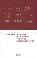 Diccionario de grafología y términos psicológicos afines.