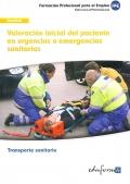 Valoración inicial del paciente en urgencias o emergencias sanitarias.