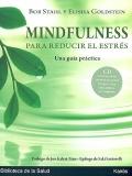 Mindfulness para reducir el estrés. Una guía práctica. Incluye CD.
