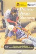 Socorrismo laboral I. Activación del sistema de emergencia (P.A.S.) (DVD)