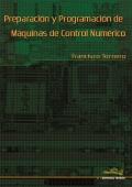 Preparación y programación de máquinas de control numérico