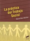 La práctica del Trabajo Social.