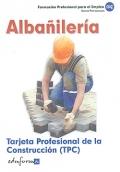 Albañilería. Tarjeta Profesional de la Construcción ( TPC ).