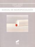 Manual de neuropsicología. ( Síntesis )