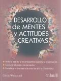 Desarrollo de mentes y actitudes creativas.