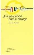 Una educación para el diálogo.