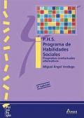 P.H.S. Programa de habilidades sociales. Programas conductuales alternativos.