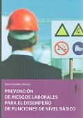 Prevención de riesgos laborales para el desempeño de funciones básico