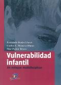 Vulnerabilidad infantil: un enfoque multidisciplinar.