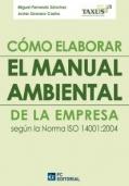 Cómo elaborar un sistema de gestión ambiental según la Norma ISO 14001:2004