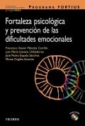 Programa FORTIUS. Fortaleza psicológica y prevención de las dificultades emocionales (con CD)