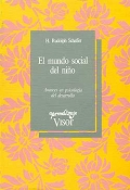 El mundo social del niño. Avances en psicología del desarrollo.