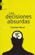Las decisiones absurdas.