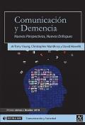 Comunicación y demencia. Nuevas perspectivas, nuevos enfoques