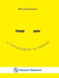 Psicología positiva y comunicación no violenta