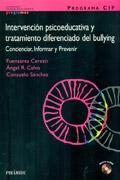 PROGRAMA CIP. Intervención psicoeducativa y tratamiento diferenciado del bullying. Concienciar, informar y prevenir