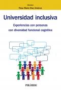 Universidad inclusiva. Experiencias con personas con diversidad funcional cognitiva