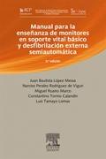 Manual para la enseñanza de monitores en soporte vital básico y desfibrilación externa semiautomática