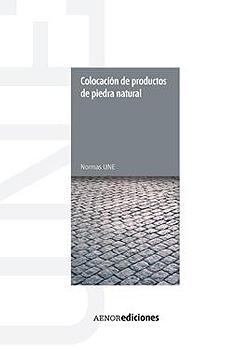 Colocaci n de productos de piedra natural aenor - Colocacion de piedra natural ...