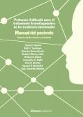 Protocolo unificado para el tratamiento transdiagnóstico de los trastornos emocionales. Manual del paciente