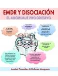 EMDR y disociación. El abordaje progresivo