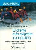 El cliente mas exigente: tu equipo. Cómo comunicarle entusiasmo por la empresa.