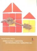 Dirección y gestión de residencias geriátricas.
