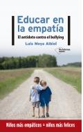 Educar en la empatía. El antídoto contra el bullying