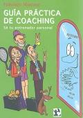 Guía práctica de coaching. Sé tu entrenador personal.