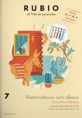 Rubio el arte de aprender. Matemáticas con ábaco 7. Números del 10000 al 99999. Restas con equivalencias
