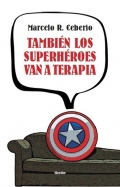 También los superhéroes van a terapia.