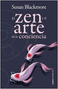 El zen y el arte de la conciencia.