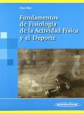 Fundamentos de la Fisiología, de la Actividad Física y el Deporte