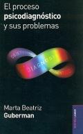 El proceso psicodiagnóstico y sus problemas.