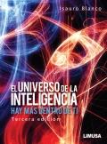 El Universo de la Inteligencia. Hay más dentro de ti. 3ª edición