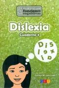 Dislexia cuaderno 3. Estimulación de las funciones cognitivas