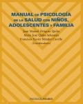 Manual de Psicología de la Salud con Niños Adolescentes y Familia