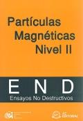 Partículas Magnéticas. Nivel II. Ensayos no destructivos.