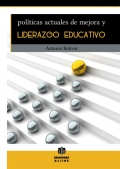 Políticas actuales de mejora y liderazgo educativo.