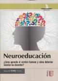Neuroeducación. ¿Como aprende el cerebro humano?
