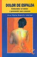 Dolor de espalda. Entender el dolor y prevenir sus causas.