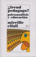 ¿Freud pedagogo? Psicoanálisis y educación